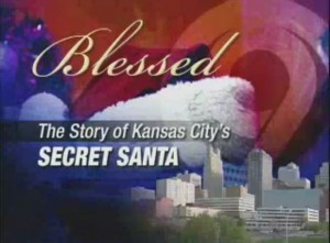 Blessed: The Story Of Kansas City's Secret Santa